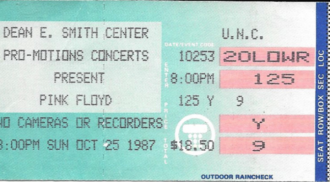 Pink Floyd, Dean Dome, Chapel Hill Oct 25, 1987